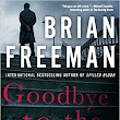 Goodbye to the Dead (Jonathan Stride #7) by Brian Freeman
