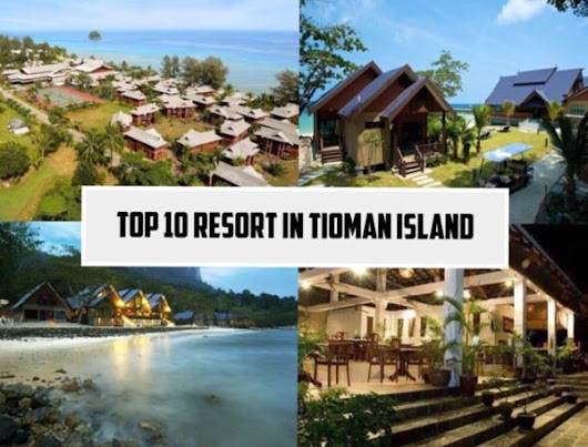 2018 Top 10 Best Resorts in Tioman Island | SGMYTRIPS.com