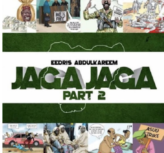 Download Jaga Jaga (Pt. 2) By Eedris Abdulkareem