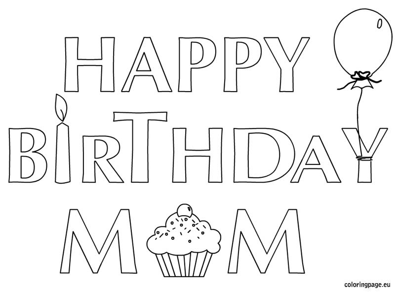 Happy Birthday Mom Coloring Pages - GetColoringPages.com ...