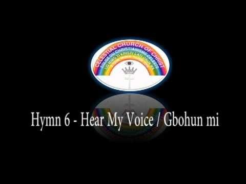 CCC Hymn 6 Hear my voice /Gbohun Mi