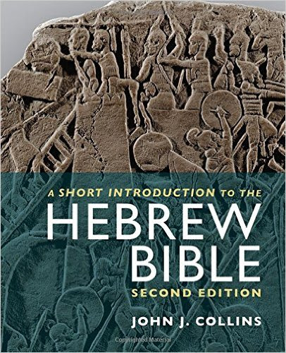 John J. Collins, A Short Introduction to the Hebrew Bible