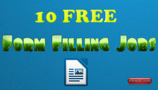 10 FREE Online Form Filling Jobs to Earn 45K–without investment