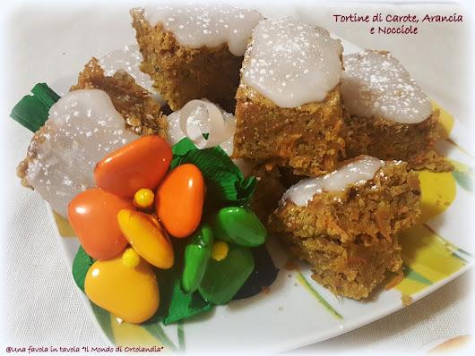 Tortine di Carote, Arancia e nocciole : tanta voglia di dolci