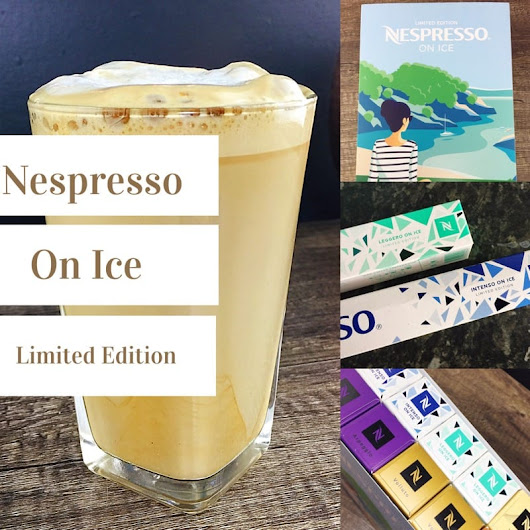 Product Review: limited edition Nespresso on Ice | Foodie Explorers