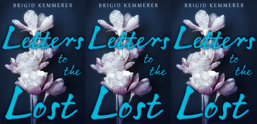 Letters to the Lost (Where Are My TISSUES?) Mini Review