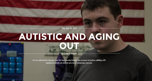 """Autistic and Aging Out"" – What Happens When Children with Autism Grow Up?"