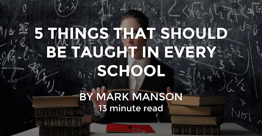 5 Things That Should Be Taught in Every School