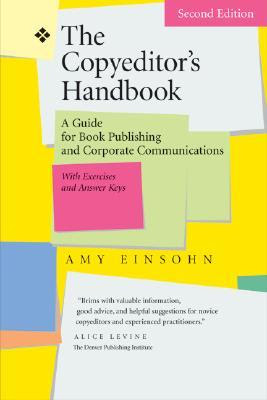 The Copyeditor's Handbook: A Guide for Book Publishing and Corporate Communications, with Exercises and Answer Keys