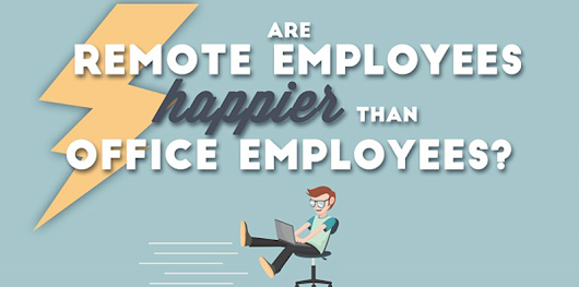 Are Remote Workers Happier Than Office Employees?