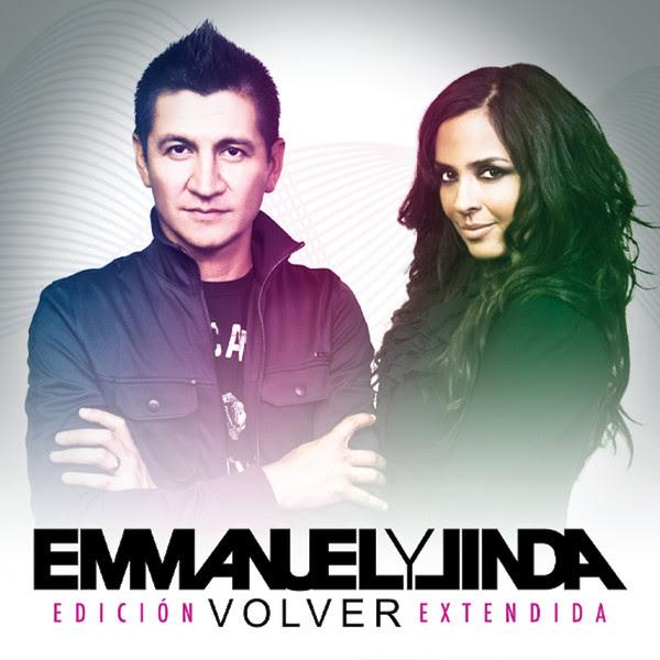 Emmanuel y Linda – Volver (Edición Extendida) 2013