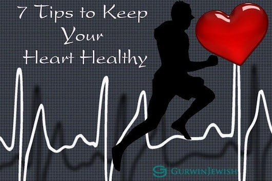 7 Tips to Keep Your Heart Healthy | Gurwin Jewish