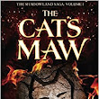 The Cat's Maw (The Shadowland Saga) (Volume 1): Brooke Burgess: 9781500971656: Amazon.com: Books