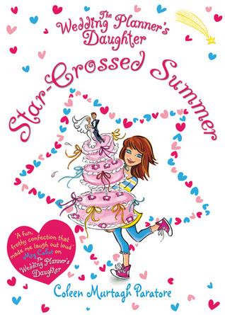 Star-Crossed Summer (Wedding Planner's Daughter, #3)