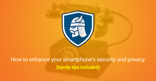 Smartphone Security Guide: The Easiest Way to Keep Your Phone & Data Safe