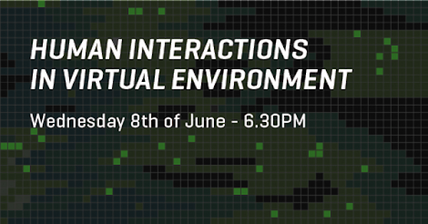 Human interactions in virtual environments