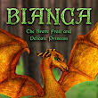 Book Review: Bianca: The Brave, Frail, and Delicate Princess by Meg Welch Dendler