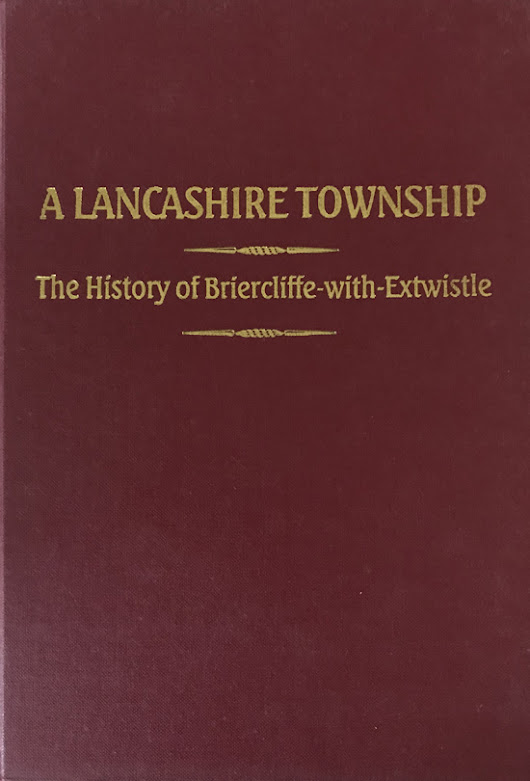A Lancashire Township: The History of Briercliffe-with-Entwistle By Roger Frost – Signed | Wigan Lane Books