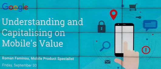 Google Breakfast Briefing: Understanding and Capitalising on Mobile's Value -