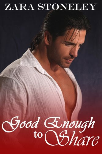 Good Enough to Share (Good Enough, Book 1 - Christmas) by Zara Stoneley