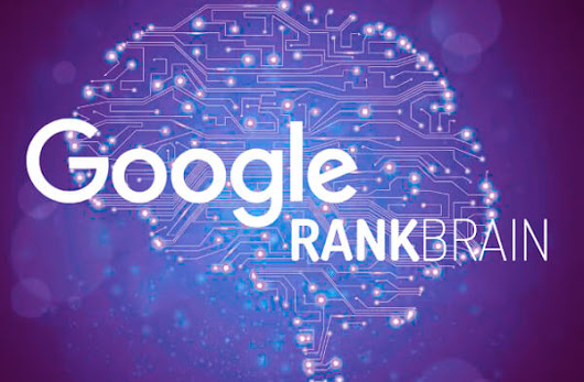 Learning the Alphabet : RankBrain and Artificial Intelligence Increasingly Define Google Search Rankings