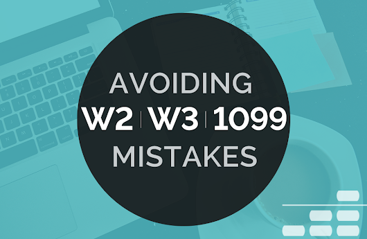 Avoiding W-2, W-3, and 1099 Mistakes - Abacus Payroll