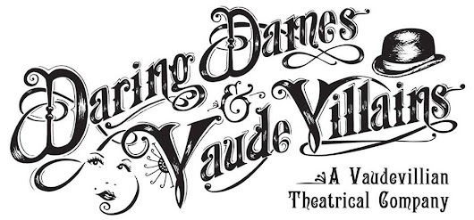 Daring Dames and Vaude Villians