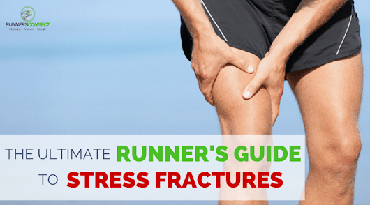 The Ultimate Runner's Guide to Stress Fractures