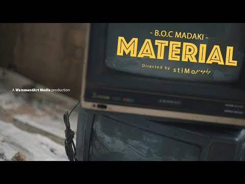 "VIDEO: B O C Madaki – ""Material "" Mp4"