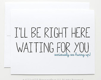 Quotes About Right Here Waiting 28 Quotes