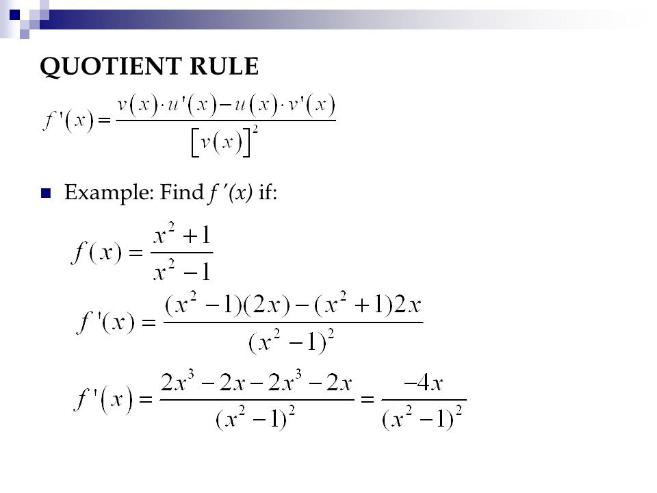 QUOTIENT+RULE+Example%3A+Find+f+%E2%80%99%28x%29+if%3A