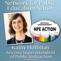We endorse Kathy Hoffman for Arizona State Superintendent of Instruction