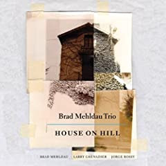 Brad Mehldau Trio: House On Hill cover