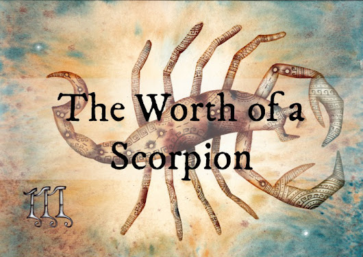 The Worth of a Scorpion