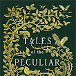Book Review: Tales of the Peculiar