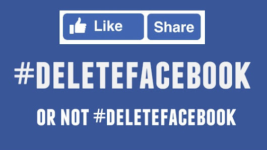 Delete Facebook or not to delete Facebook, that is the question?