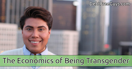 The Financial Costs of Being Transgender | Debt Free Guys