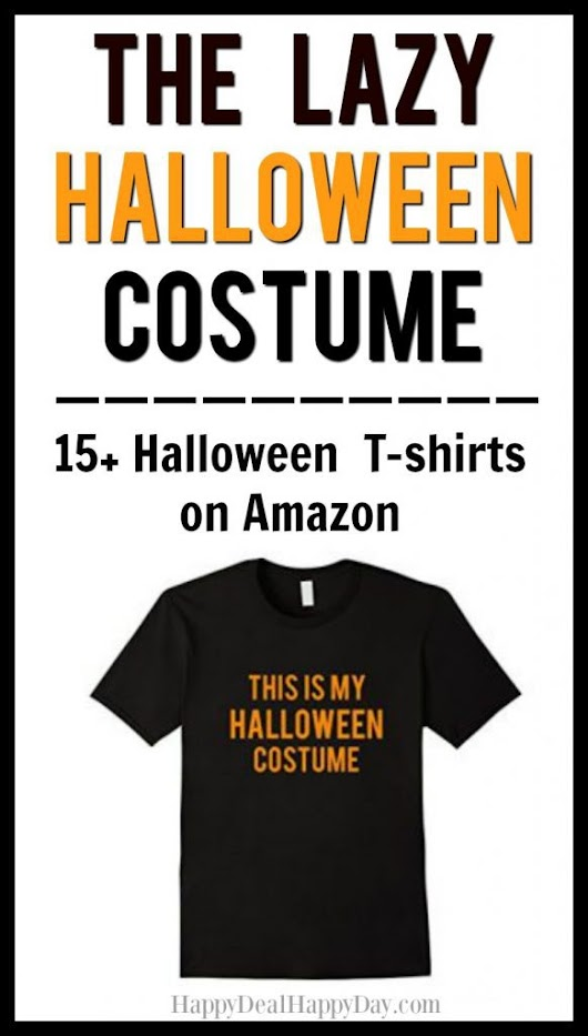 The Lazy Halloween Costume - 15+ Halloween T-shirts on Amazon | Happy Deal - Happy Day!