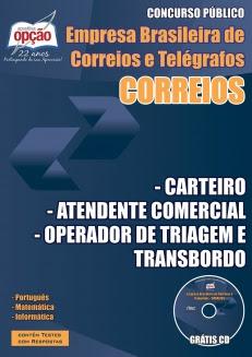 Correios-ATENDENTE COMERCIAL, CARTEIRO, OPERADOR DE TRIAGEM E TRANSBORDO