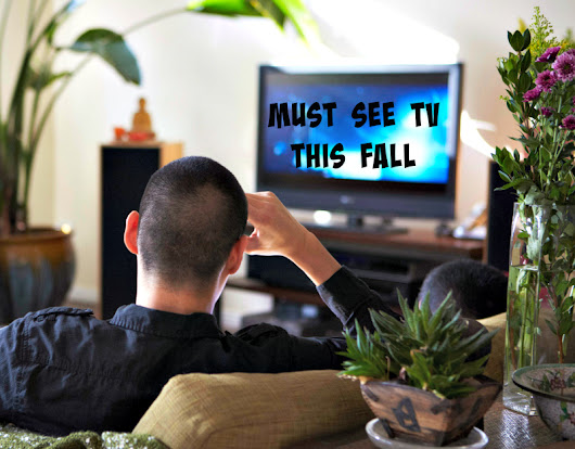 New Network TV Shows You Must See This Fall | Real Posh Mom