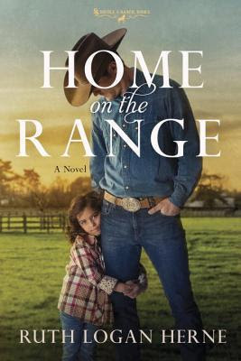 Image result for Home on the Range by Ruth Logan Herne