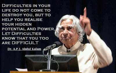 Dr Abdul Kalam Difficulties In Your Life Quotes About Life