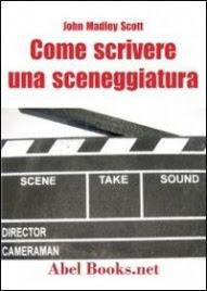 Come Scrivere una Sceneggiatura (eBook)