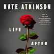 Fiction: Life After Life by Kate Atkinson