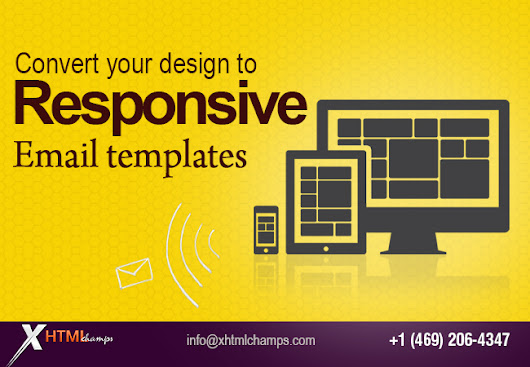Convert your design to responsive email templates - WhaTech