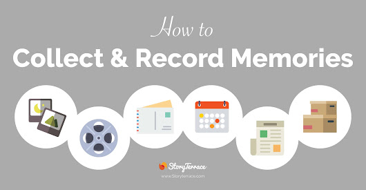 How to Collect and Record Memories | Story Terrace