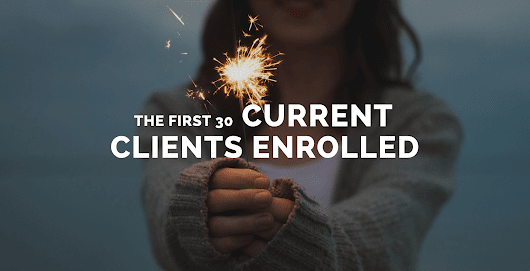 The First 30 Current Clients Enrolled - National Credit Care