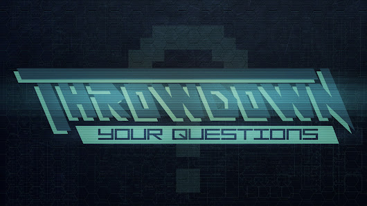 Throwdown Your Questions Ep. 151