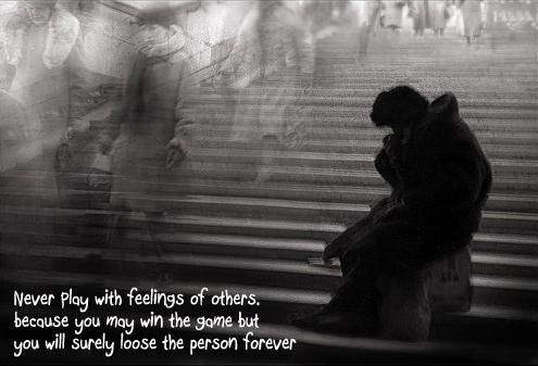 Never Play With Feeling Of Others Emotion Quote Quotespicturescom