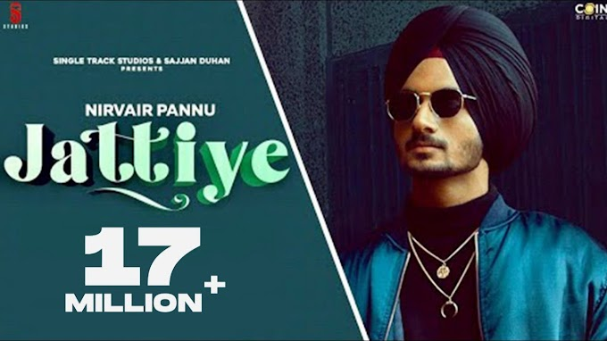 JATTIYE LYRICS – NIRVAIR PANNU
